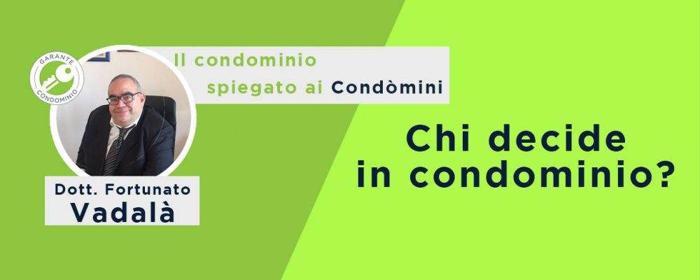 Le decisioni in condominio